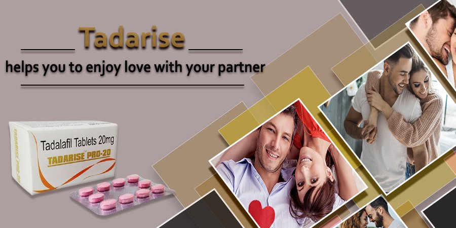 Tadarise Helps You to Enjoy Love with Your Partner